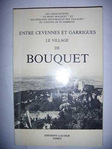 Le Village de Bouquet : Entre Cévennes et garrigues