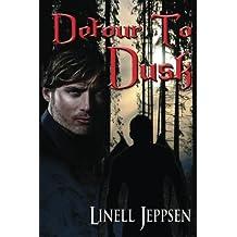 Detour To Dusk by Linell Jeppsen (2014-07-10)