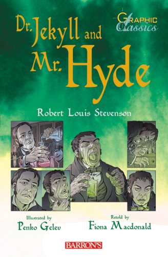 Graphic Classics Dr. Jekyll and Mr. Hyde