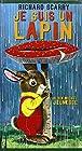 Je suis un lapin - Une histoire de Ole Risom