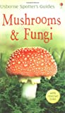 Mushrooms and Funghi (Usborne Spotter's Guide)