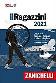 Il Ragazzini 2021. Dizionario inglese-italiano, italiano-inglese. Versione Plus. Con Contenuto digitale (forni
