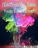 Image de Filastrocche, Rime, Poesie e due Racconti