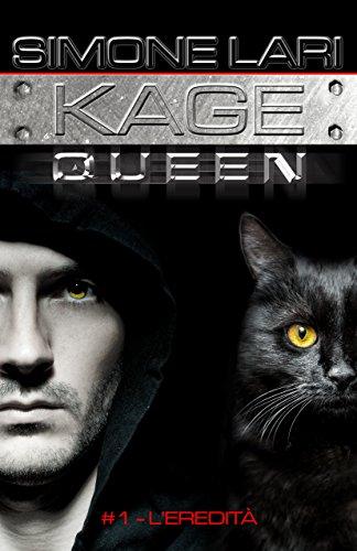 L'Eredità (Serie di Kage Queen Vol. 1)