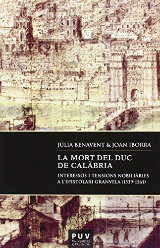 Descargar Libro Mort del Duc de Calàbria,La (Documentos inéditos de Carlos V) de Joan Iborra