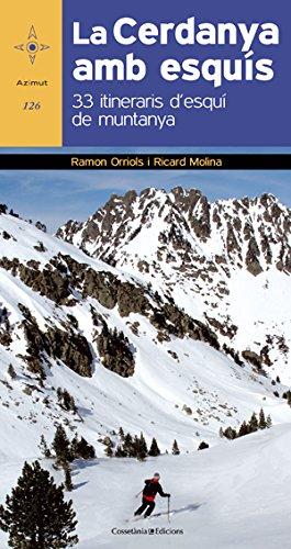 La Cerdanya amb esquís: 33 itineraris d'esquí de muntanya (Azimut)
