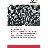Estrategias de optimización-planificación del desarrollo de software: Centro de desarrollo de aplicaciones de una   empresa petrolera nacional usando CMMI