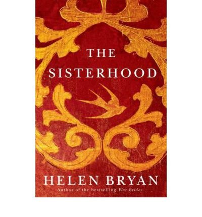 [(The Sisterhood)] [Author: Helen Bryan] published on (April, 2013)