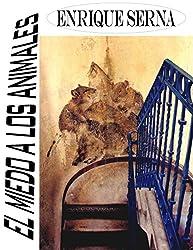 El miedo a los animales (Spanish Edition)