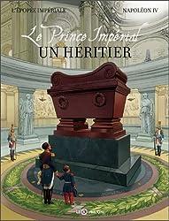 Le prince impérial : Un héritier
