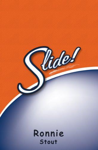 Slide! (English Edition) por Ronnie Stout