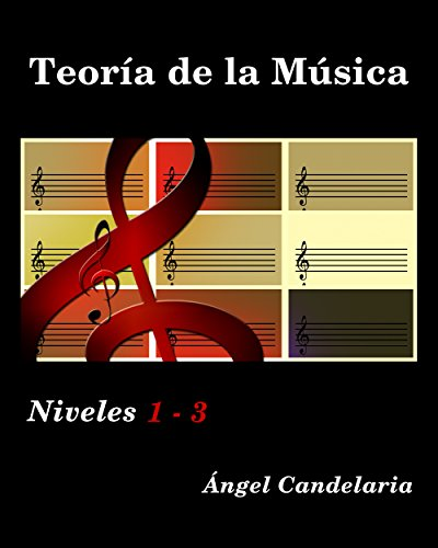 Teoría de la Música: Niveles 1- 3
