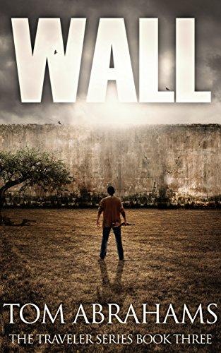 wall-a-post-apocalyptic-dystopian-adventure-the-traveler-book-3