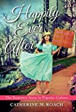 Happily Ever After: The Romance Story in Popular - Best Reviews Guide