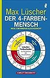 Der 4-Farben-Mensch: Wege zum inneren Gleichgewicht