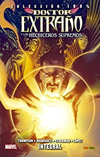 Doctor Extraño y Los Hechiceros Supremos. Integral par  Varios autores