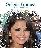 Selena Gomez (Stars of Today)
