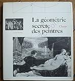 Charles Bouleau. Charpentes - La géométrie secrète des peintres