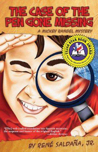 The Case of the Pen Gone Missing  / El caso de la pluma perdida (A Mickey Rangel Mystery / Colección Mickey Rangel, detective privado Book 1) (English Edition) par René Saldaña Jr.