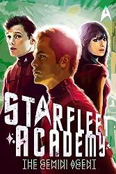 The Gemini Agent (Starfleet Academy (Paperback))