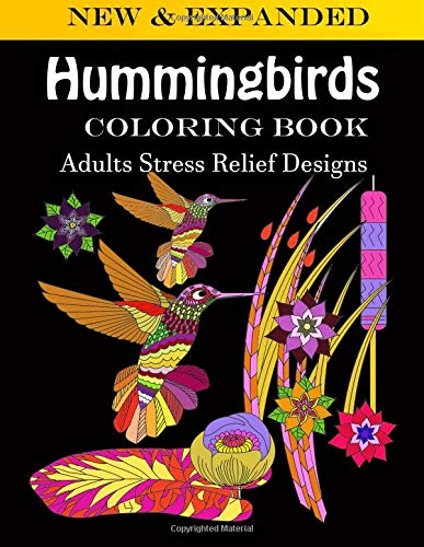 Hummingbirds coloring book: Adults Stress Relief Designs -