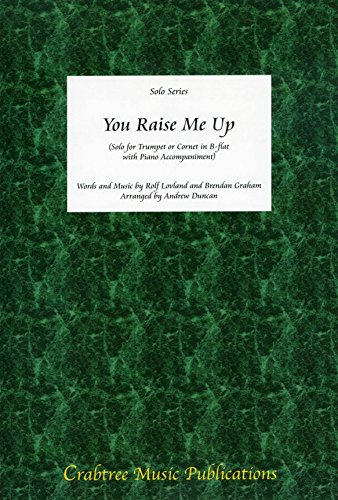YOU RAISE ME UP - arrangiert für Trompete - Klavier [Noten / Sheetmusic] Komponist: GROBAN JOSH