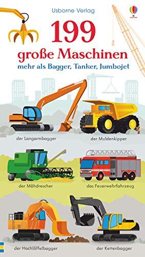 199 große Maschinen - mehr als Bagger, Tanker, Jumbojet