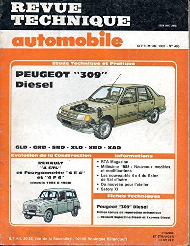 REVUE TECHNIQUE AUTOMOBILE N° 483 PEUGEOT 309 DIESEL 1.8 ET 1.9 D / GLD / GRD / SRD / XLD / XRD / XAD par E.T.A.I.
