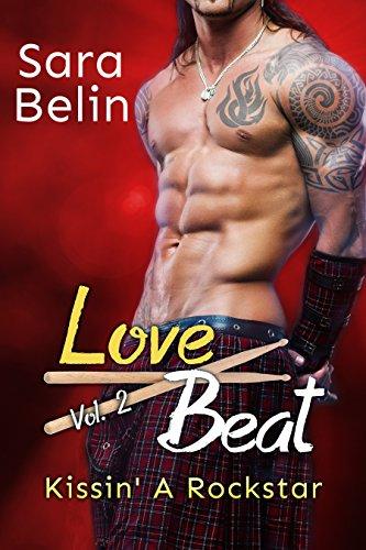 Love Beat Vol.2: Kissin' a Rockstar von [Belin, Sara]