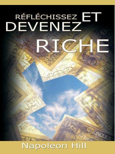 En ligne Reflechissez Et Devenez Riche / Think and Grow Rich [Translated] pdf