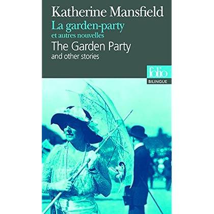 La garden-party et autres nouvelles/The Garden Party and other stories