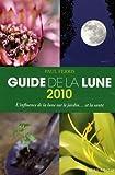 Guide de la Lune : La Lune et ses influences