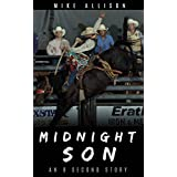 Midnight Son: An 8 Second Story (8 Second Stories Collection) (English Edition)