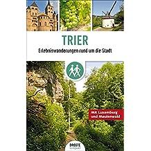Trier: Erlebniswanderungen rund um die Stadt