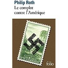Les livres de Roth:Le complot contre l'Amérique. Prépas scientifiques 2019-2020 Edition prescrite
