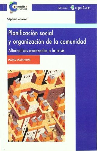 Planificación social y organización de la comunidad: Alternativas avanzadas a la crisis (Promoción cultural)