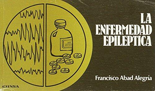 La enfermedad epiléptica (Ciencias médicas bolsillo)