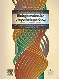 Texto ilustrado e interactivo de biología molecular e ingeniería genética + acceso online