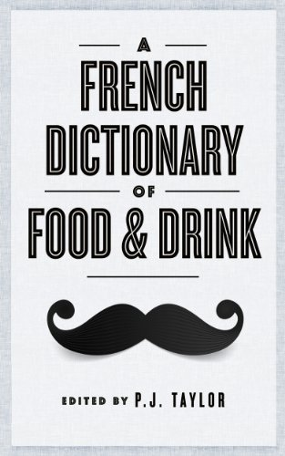 A french dictionary of food and drink ebook philip taylor amazon a french dictionary of food and drink by taylor philip solutioingenieria Images