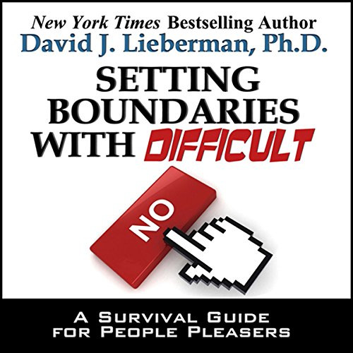 Setting Boundaries with Difficult People  Audiolibri