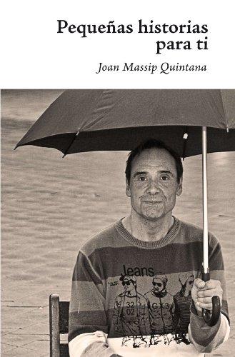 Pequeñas historias para ti por Joan Massip