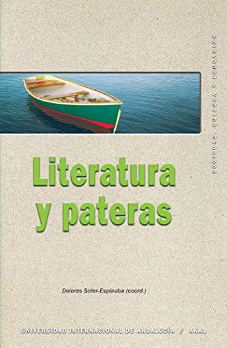 Literatura y pateras (Sociedad, cultura y educación) por Dolores Soler Espiauba (coord.)