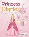Princess Diaries: A Coloring Book for 5-Year-Old Girls