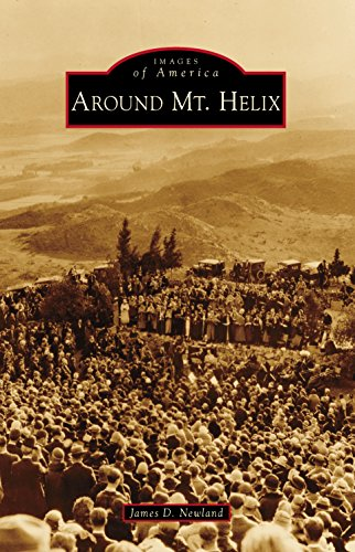 Around Mt. Helix (Images of America) (English Edition)