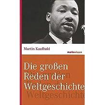 Die großen Reden der Weltgeschichte (marixwissen)