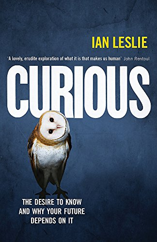 Curious por Ian Leslie