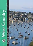 West Country Cruising Companion: A Yachtsmans Pilot and Cruising Guide to Ports and Harbours from Portland Bill to Padst