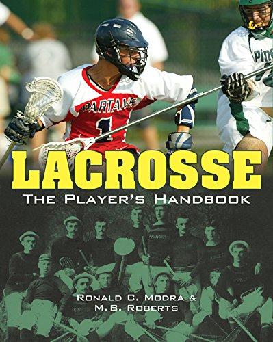 (Lacrosse: The Player's Handbook)