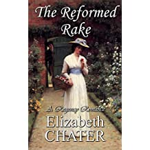 The Reformed Rake (Georgian Romance series Book 2) (English Edition)