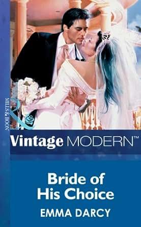 Bride Of His Choice (Mills & Boon Modern) eBook: Emma Darcy: Amazon